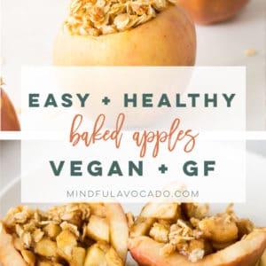 Healthy baked apples that are vegan and gluten-free. Perfect for Fall or Holidays, this single serving dessert is beyond easy to make. #vegan #glutenfree #healthydessert #bakedapples #fallrecipes #veganthanksgiving #apples   Mindful Avocado