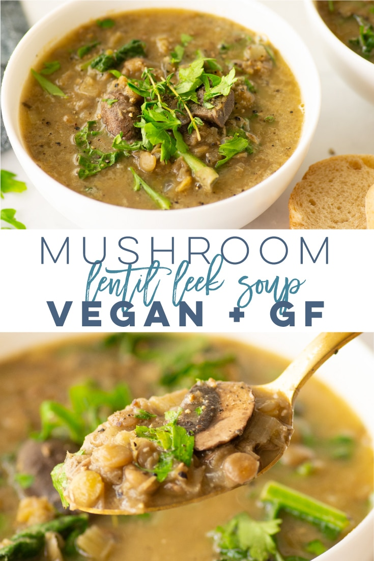 Lentil Leek Soup with Mushrooms and Kale -- This vegan soup is the perfect weeknight comfort meal. Loaded with healthy ingredients you can have yourself a nutritious meal in no time. Naturally dairy-free and gluten-free, this hearty soup recipe is a MUST TRY! #soup #vegan #vegetarian #healthy #lentilsoup #mushroomsoup #leeks #weeknightmeal | Mindful Avocado