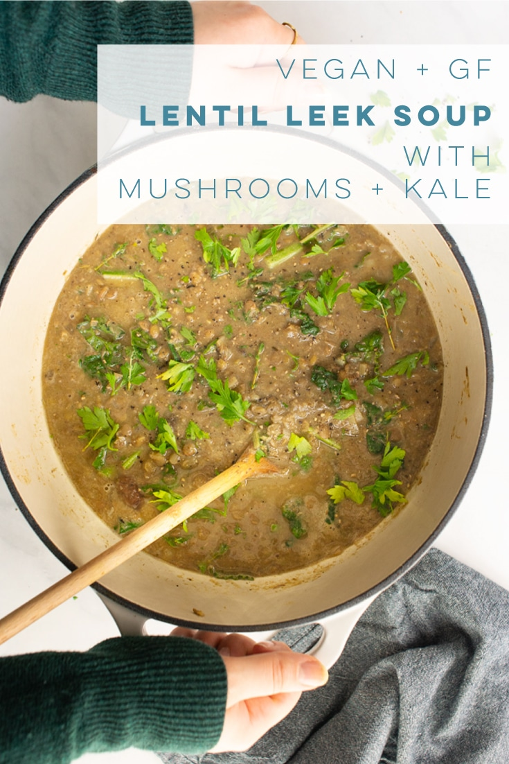This vegetarian soup is LOADED with healthy ingredients! Lentils, leeks, kale, and mushrooms pair together wonderfully for this easy vegan soup recipe. #soup #vegan #vegetarian #healthy #lentilsoup #mushroomsoup #leeks #weeknightmeal | Mindful Avocado