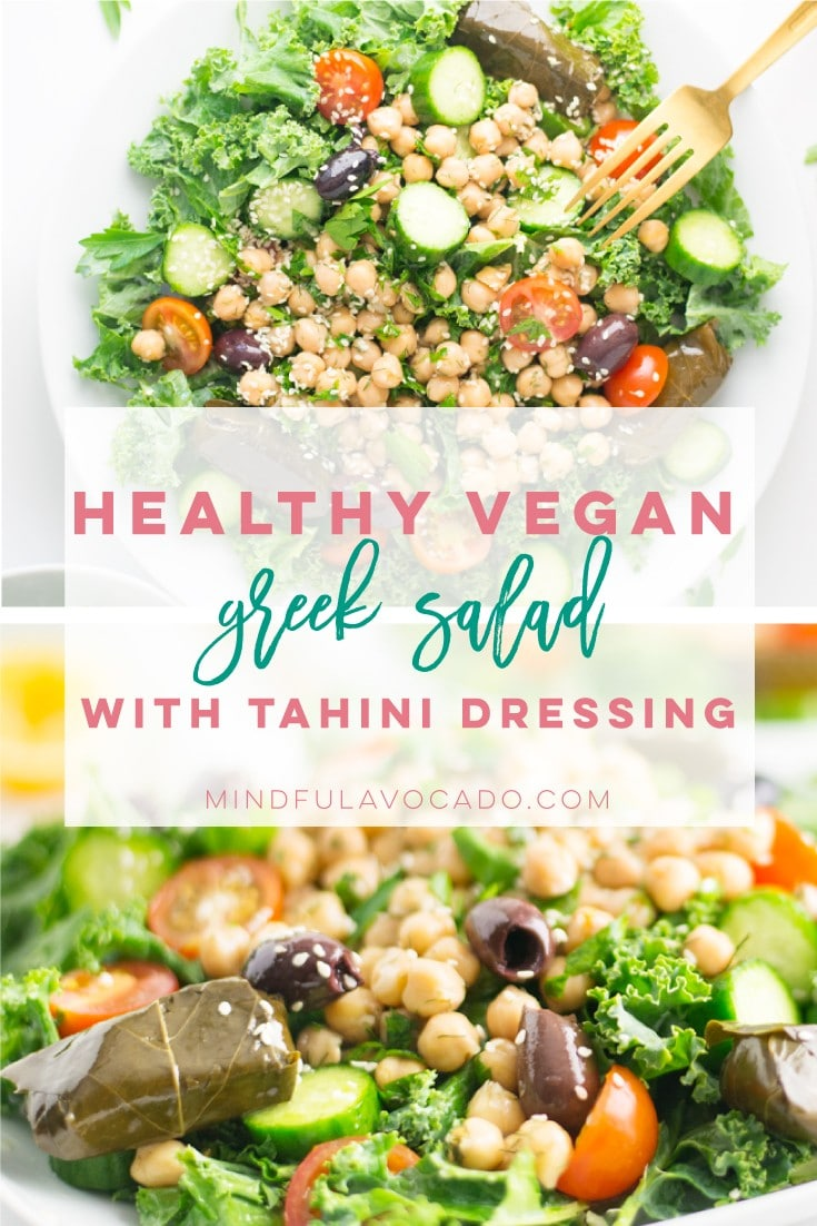 Quick and easy vegan Greek salad is the perfect healthy lunch recipe. Kale, chickpeas, veggies, and a creamy homemade tahini dressing. Perfect for meal prepping and lunch on the go! #vegansalad #healthyrecipe #cleaneating #vegan #greeksalad #tahini | Mindful Avocado