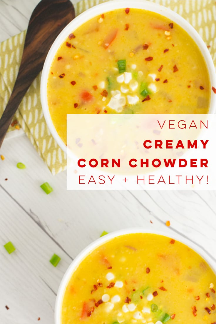 Creamy vegan corn chowder is the PERFECT Summer recipe! So easy to make and LOADED with fresh veggies! #vegansoup #summer #vegandinner #cornchowder #easy #healthy - Mindful Avocado