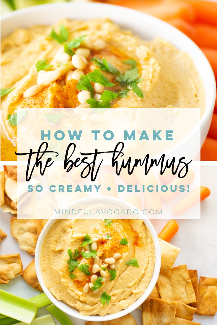 The Best Hummus Recipe! Learn how to make a simple yet delicious hummus recipe that tastes so much better than store-bought! This homemade hummus recipe is a must try! #vegan #vegetarian #glutenfree #healthy #cleaneating #snack #side #healthy | mindfulavocado