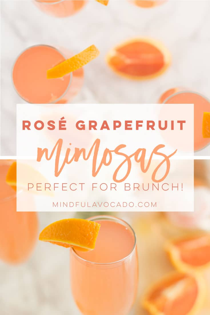 Grapefruit mimosas make with rose instead of champagne! So easy to make and the perfect drink recipe for brunch! #brunch #spring #cocktail #mimosa - mindfulavocado