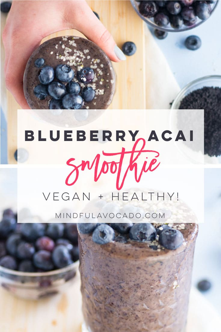 Blueberry Acai Smoothie only requires 4 ingredients and is the perfect vegan breakfast recipe! So easy to make and perfect for a quick meal on the go. #vegan #vegetarian #cleaneating #glutenfree #smoothie #healthy - mindfulavocado
