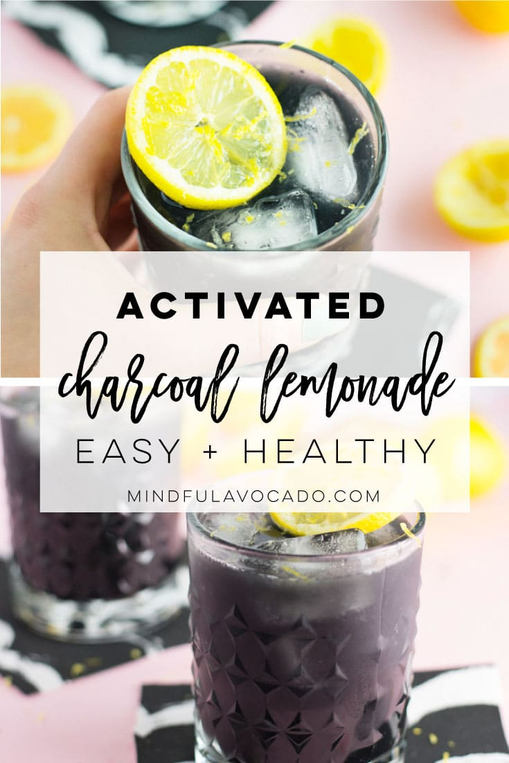 Charcoal lemonade made with activated charcoal powder, fresh lemon juice, and maple syrup. Get a taste of Summer with this healthy and detoxing recipe! #healthy #detox #vegan #plantbased #charcoallemonade #activatedcharcoal #juicing #cleanse | Mindful Avocado