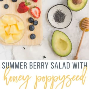 Summer Berry Salad with Honey Poppyseed Dressing -- This fresh and healthy salad is the perfect meal or side dish. Berries, pineapple, avocado all tossed with a perfectly sweet honey poppyseed dressing. #summer #salad #detox #healthy #berries #avocado #spinach #cleaneating | mindfulavocado