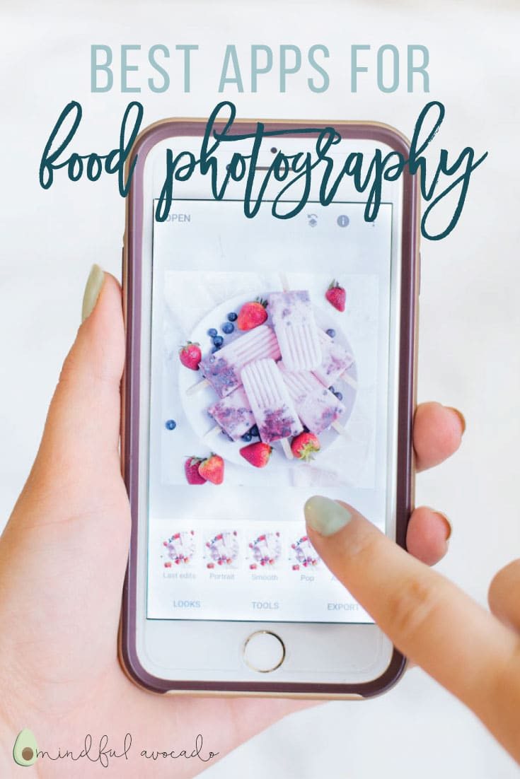 Best Apps for Food Photography -- This article is all you need to take professional, mouthwatering food photos! Check out my favorite phone apps and how I use each one to edit photos on the go! #photography #iphone #android #foodphotography #phonephotography | mindfulavocado