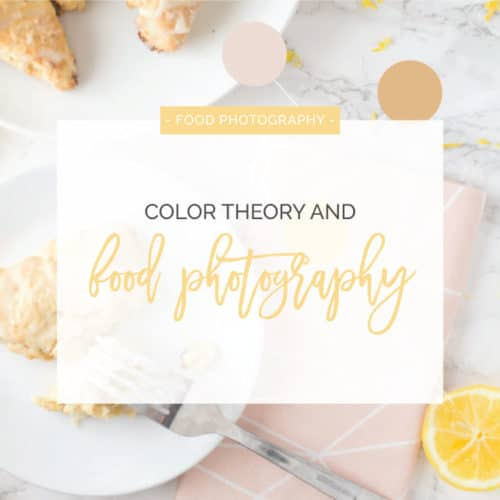 Color Theory for Food Photography