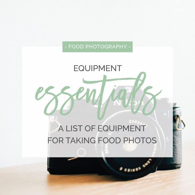 My Food Photography Equipment