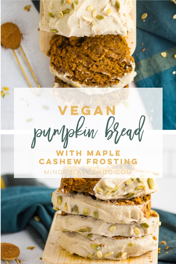 Vegan pumpkin loaf is the PERFECT plant based recipe for Fall! Easy to make, and healthy, this recipe can be enjoyed for breakfast, dessert, or a snack. #fallrecipes #thanksgiving #holidays #vegan #dessert #pumpkin #pumpkinbread | Mindful Avocado
