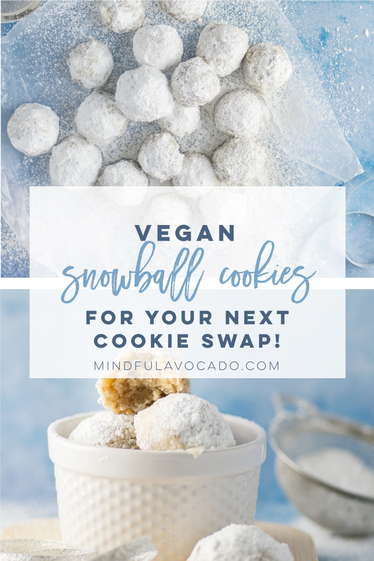 Vegan Snowball Cookie recipe is PERFECT for the holidays. So easy to make and a crowd favorite! #christmascookies #vegan #baking #holiday #cookies