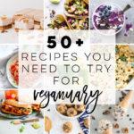 50+ Vegan Recipes for Veganuary