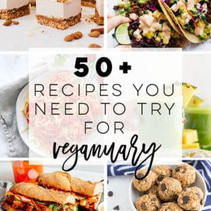 50 + Recipes You Need To Try For Veganuary -- From breakfast to dinner and everything in-between, this article has you covered for the best vegan recipes the internet has to offer! Get ready to kill Veganuary this year! #vegan #veganuary #healthy #newyears #veganrecipes #breakfast #lunch #dinner #snacks #desserts | Mindful Avocado