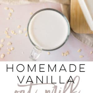Homemade Vanilla Oat Milk -- Only a few ingredients are needed to make this creamy plant-based milk recipe. Perfect for adding to coffee or lattes, this vegan oat milk recipe is a must try! #oatmilk #plantbased #vegan | Mindful Avocado