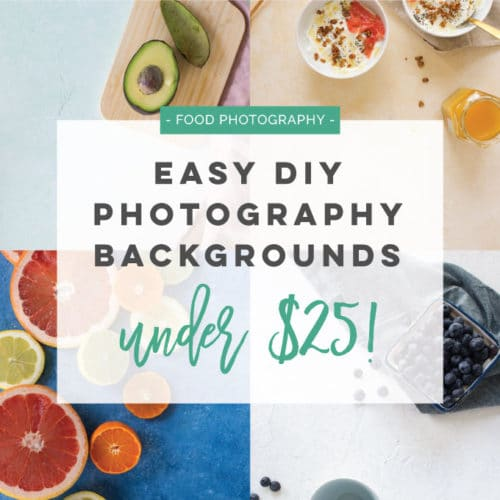 Easy DIY Food Photography Backgrounds (in under $25!)
