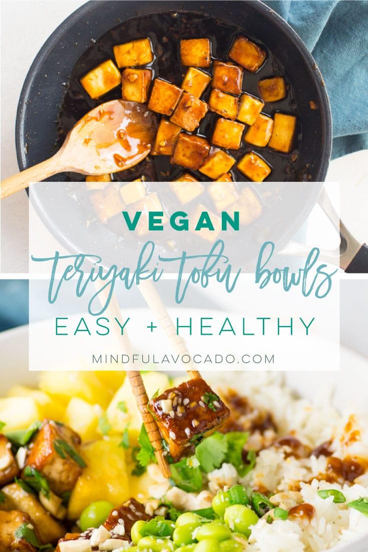 Vegan tofu teriyaki bowls are super easy to make! With two methods to make the tofu, this recipe is adaptable to your preference! Healthy lunch or dinner recipe. #crispytofu #teritakitofu #easyvegandinner #teriyakitofubowls   Mindful Avocado