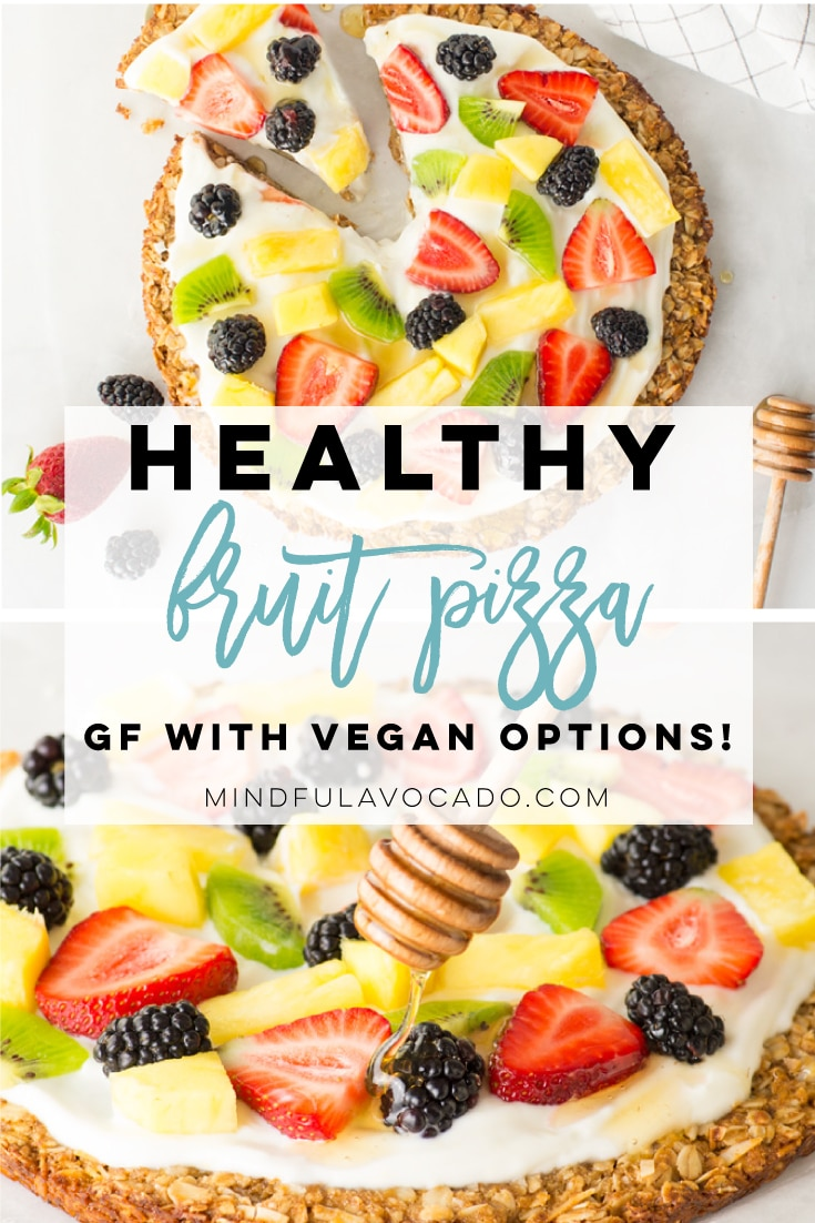 Healthy fruit pizza is naturally gluten-free and options to make vegan! Granola crust with a vanilla Greek yogurt topping. Add any fruits you'd like to make a one-of-a-kind healthy dessert! #healthy #glutenfree #dessert #breakfast #fruitpizza | Mindful Avocado