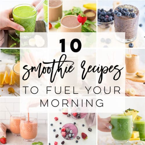 10 Vegan Smoothie Recipes to Fuel your Morning
