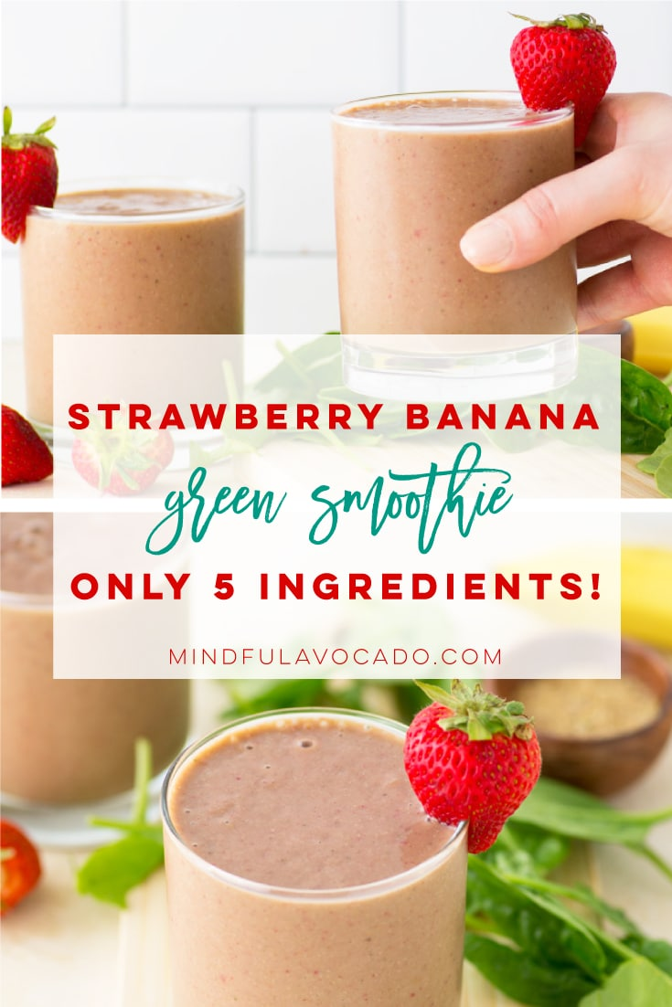 Vegan strawberry banana smoothie with spinach is the ultimate healthy recipe. Add protein powder or superfoods like chia seeds to make this smoothie recipe a filling meal. #smoothie #strawberrybanana #breakfast #vegan #plantbased | Mindful Avocado