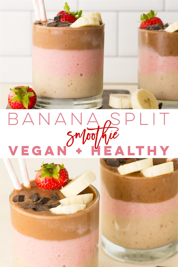 Vegan Banana Split Smoothie -- Get a taste of this classic dessert in a smoothie recipe! Layers of banana, strawberry, and chocolate make this smoothie taste like a milkshake! Healthy and perfect for breakfast or a snack.