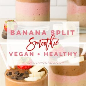 Banana Split smoothie is a healthy vegan breakfast recipe! Banana, strawberry, and chocolate layered to make this stunning smoothie a must try. #smoothie #vegansmoothie #bananasplit #strawberrybanana | Mindful Avocado