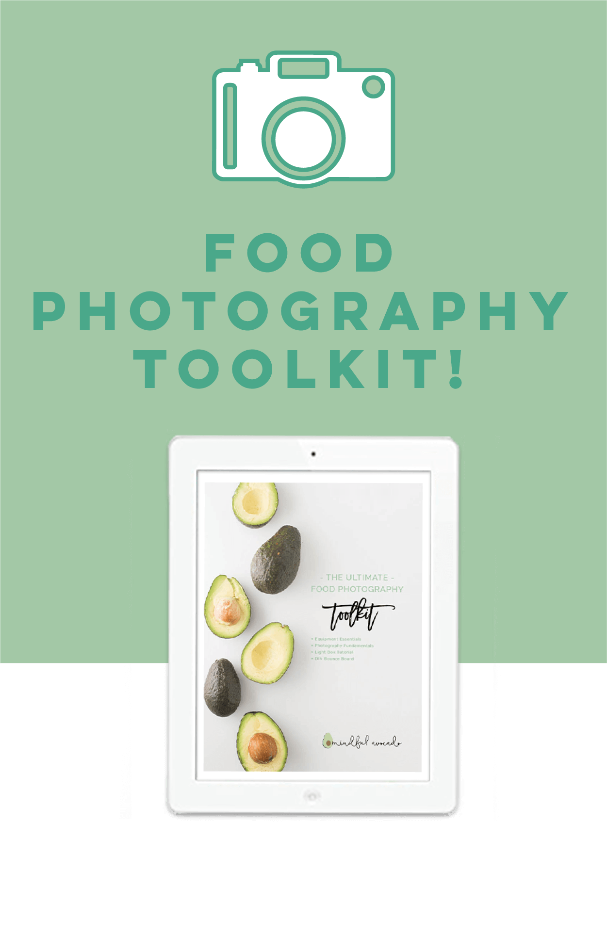 Mindful Avocado photography-toolkit-header_mobile Food Photography Tool Kit
