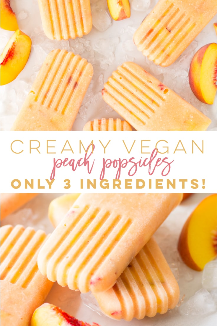 Healthy Vegan Peach Popsicles -- So easy to make and only require 3 ingredients! Made dairy-free, this creamy peach popsicle recipe is PERFECT for Summer! #peachpopsicles #popsiclerecipes #veganpopsicles #summerdessert #vegan | Mindful Avocado