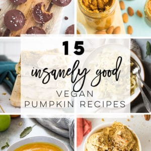 15 Vegan Pumpkin Recipes -- Enjoy pumpkin for breakfast, lunch, and dinner with these easy and delicious recipes! Perfect for Fall and healthy! #veganpumpkinrecipes #vegan #pumpkinspice #pumpkin #pumpkinseason | Mindful Avocado
