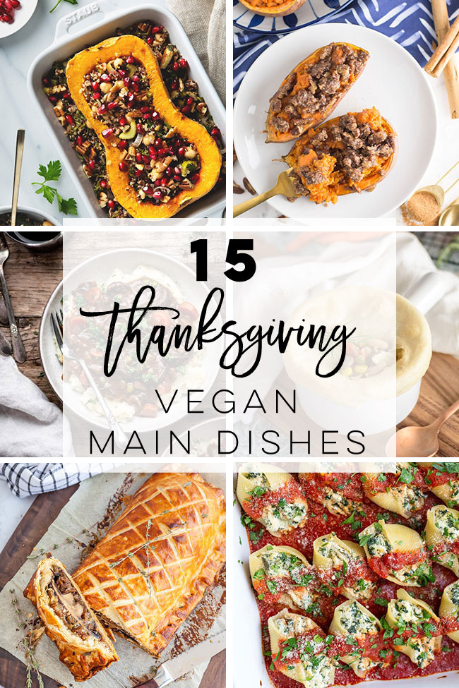 Vegan Thanksgiving Main Dishes -- Discover easy and delicious recipes that can be enjoyed for Thanksgiving dinner. These plant-based recipes can be enjoyed for any special Holiday. #vegathanksgiving #veganmaindishes #vegan #fall #holiday | Mindful Avocado