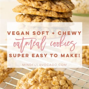 Vegan Oatmeal Cookies are a classic cookie recipe. So easy to make and only requires simple ingredients. #veganoatmealcookies #oatmealcookies #vegancookies | Mindful Avocado