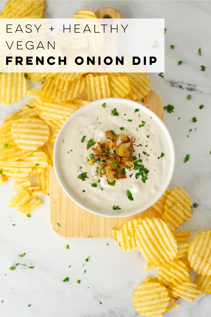 Homemade French Onion Dip -- A healthy recipe based off the classed dip made with Lipton French onion mix! Pair with chips or veggies to make this vegan dip the BEST appetizer or party recipe. #frenchoniondip #vegandip #veganappetizer #superbowlrecipehealthy #healthydip #homemadedip | Mindful Avocado