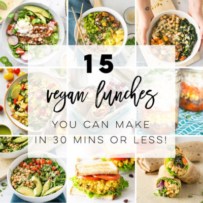 15 Quick and Easy Vegan Lunch Recipes