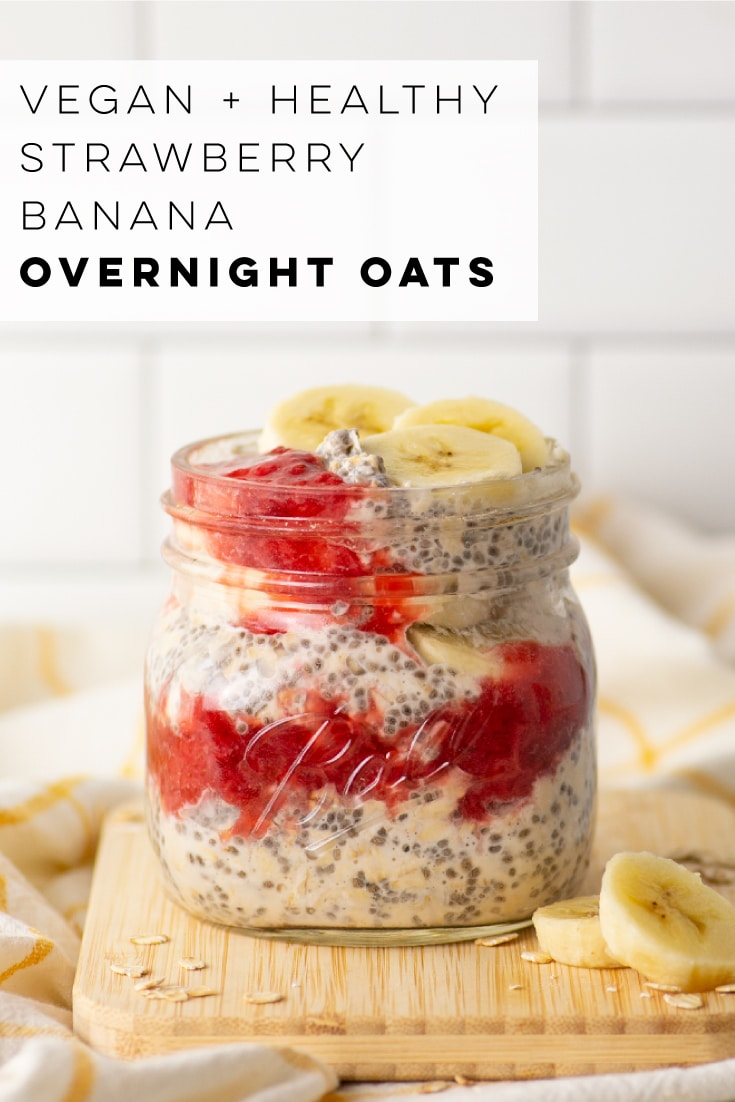Strawberry Banana Overnight Oats -- This recipe is so easy to make and the flavor combo is the BEST! Add any toppings you'd like for a quick and easy plant-based breakfast. #overnightoats #veganbreakfast #breakfastonthego #strawberrybanana #mealprep #healthy | Mindful Avocado